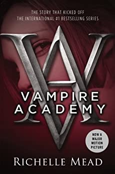 Vampire Academy by [Mead, Richelle]