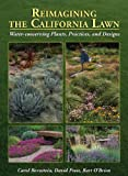 Reimagining the California Lawn:Water-conserving Plants, Practices, and Designs