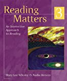 Reading Matters 3, Nadia Henein and Mary Lee Wholey, 0395904285