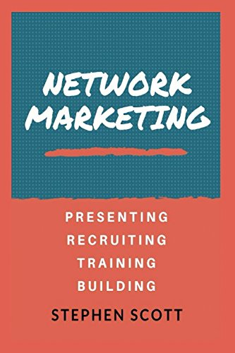 16 best new recruiting books to read in 2018 bookauthority book cover of stephen scott network marketing presenting recruiting training building malvernweather Images