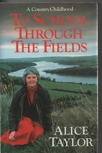 To school through the fields: a country childhood