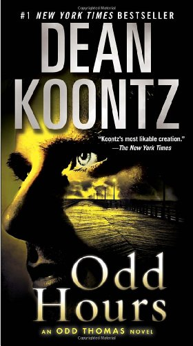 Odd Hours - Book #4 of the Odd Thomas #0.5