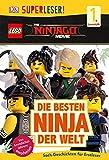 SUPERLESER! THE LEGO® NINJAGO® MOVIE Die besten Ninja der Welt: 1. Lesestufe Sach-Geschichten für Leseanfänger