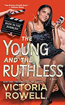 The Young and the Ruthless: Back in the Bubbles by [Rowell, Victoria]