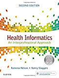 img - for Health Informatics: An Interprofessional Approach book / textbook / text book