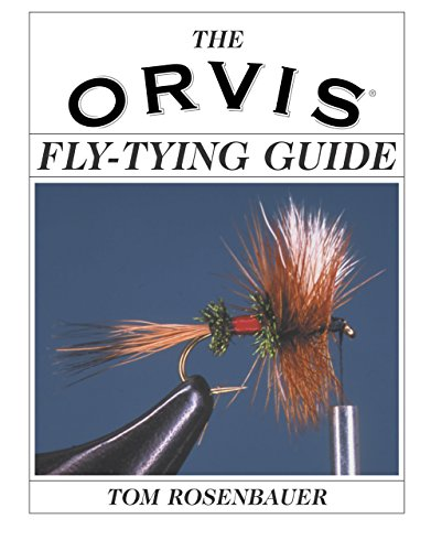 - The Orvis Fly-Tying Guide