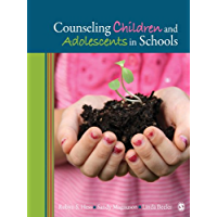 Counseling Children and Adolescents in Schools