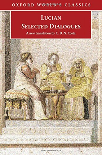 Lucian: Selected Dialogues (Oxford World's Classics)
