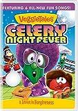 Veggie Tales: Celery Night Fever