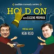 Ken Reid and His Former Neighbor Eddie Murphy | Eugene Mirman, Ken Reid