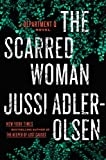 img - for The Scarred Woman (A Department Q Novel) book / textbook / text book