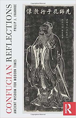 Confucian Reflections: Ancient Wisdom for Modern Times