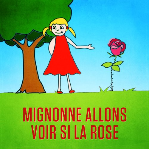 mignonne allons voir si la rose by mister toony on amazon music. Black Bedroom Furniture Sets. Home Design Ideas
