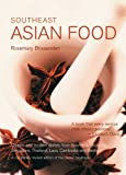 Southeast Asian Food, Rosemary Brissenden, 0794604889