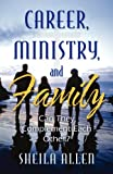 Career, Ministry, and Family, Sheila Allen, 1581692927