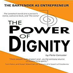 The Bartender as Entrepreneur: The Power of Dignity