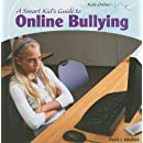 A Smart Kid's Guide to Online Bullying (Kids Online (Paper))