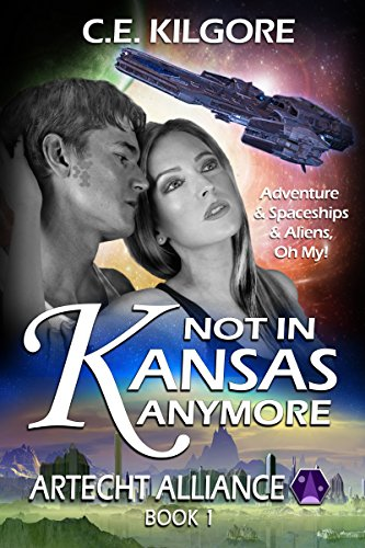 Not In Kansas Anymore (Artecht Alliance Book 1)