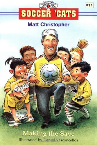 Soccer 'Cats #11: Making the Save (Soccer Cats (Paperback)) (Eleven Foot Four)