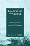 Encounters for Change: Interreligious Cooperation in the Care of Individuals and Communities