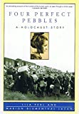 img - for Four Perfect Pebbles: A Holocaust Story - by Lila Perl and Marion Blumenthal Lazan (Signed Copy) book / textbook / text book