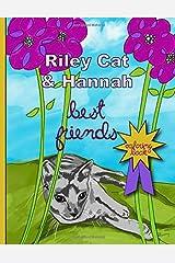 Riley Cat & Hannah: Best Friends Coloring Book Paperback
