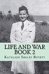 Life and War Book 2: Veterans of World War Two