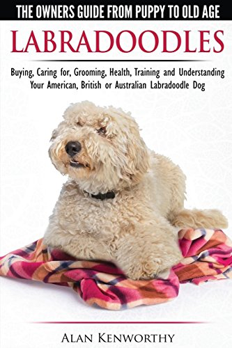 Labradoodles - The Owners Guide from Puppy to Old Age, used for sale  Delivered anywhere in USA