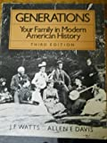 Generations, J. F. Watts and Allen Freeman Davis, 0394329910