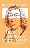 How to Improve Your Mind, Baruch Spinoza, 0806530146