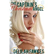 The Captain's Christmas Angel: A Cozy Christmas Winter Romance!