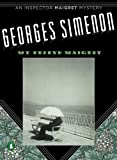 My Friend Maigret, Georges Simenon, 0143112848