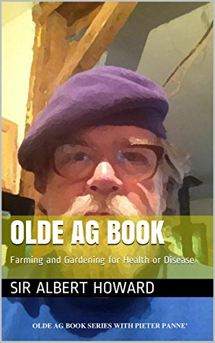 OLDE AG BOOK: Farming and Gardening for Health or Disease (OLDE AG BOOKS)
