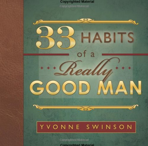 Read Online 33 Habits of a Really Good Man PDF