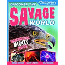 Discover the Savage World (Discovery Channel) (Discover the World) by Camilla de la Bedoyere (2014-04-01)