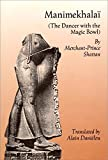 img - for Manimekhalai: The Dancer With the Magic Bowl book / textbook / text book