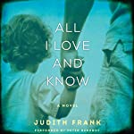 All I Love and Know | Judith Frank