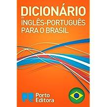 Dicionário Porto Editora de Inglês-Português para o Brasil / Porto Editora English-Brazilian Portuguese Dictionary (Portuguese Edition)