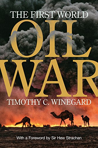 The first world oil war kindle edition by timothy c winegard sir the first world oil war by winegard timothy c fandeluxe Choice Image