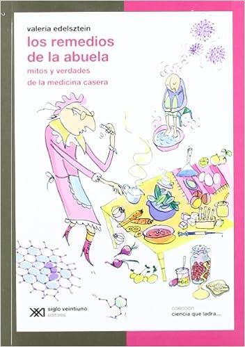 Mitos y verdades de la medicina casera (Spanish Edition): Valeria Edelsztein: 9789876291798: Amazon.com: Books
