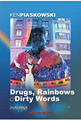 Drugs, Rainbows & Dirty Words Kindle Edition