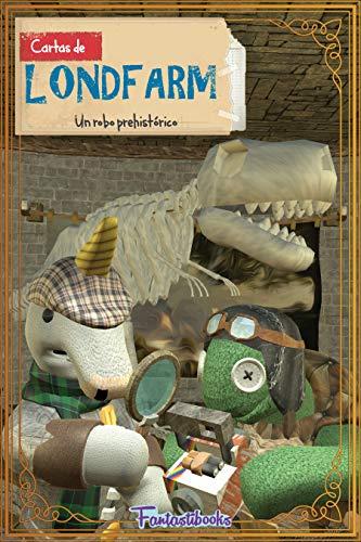 Amazon.com: Un robo prehistórico (Cartas de Londfarm nº 1 ...