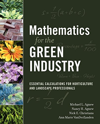 Mathematics for the Green Industry: Essential Calculations for Horticulture and Landscape Professionals by Wiley
