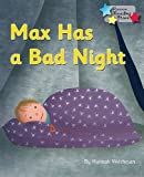 Max Has a Bad Night (Reading Stars) by Hannah Welchman (2015-03-25)