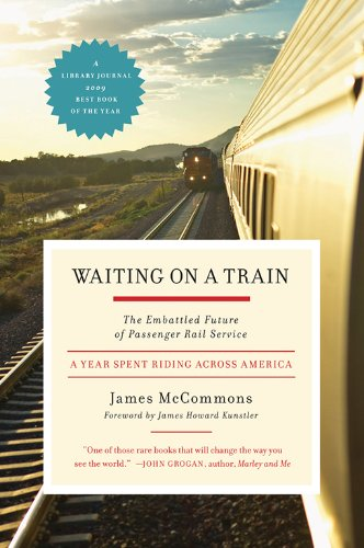 Waiting on a Train: The Embattled Future of Passenger Rail Service Usa Passenger Trains