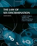 img - for The Law of Sex Discrimination, 4th Edition book / textbook / text book