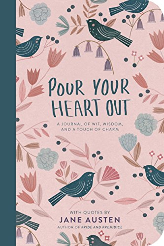 Pour Your Heart Out (Jane - Jane Journal Austen