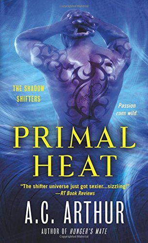 Primal Heat: A Paranormal Shapeshifter Werejaguar Romance (The Shadow Shifters) pdf
