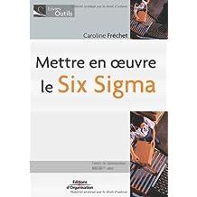 METTRE EN OEUVRE LE SIX SIGMA CD-ROM DE DÉMONSTRATION OFFERT