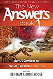 The New Answers Book: Over 25 Questions on Creation
